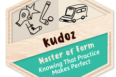 Badges: Master Of Form: Knowing That Practice Makes Perfect